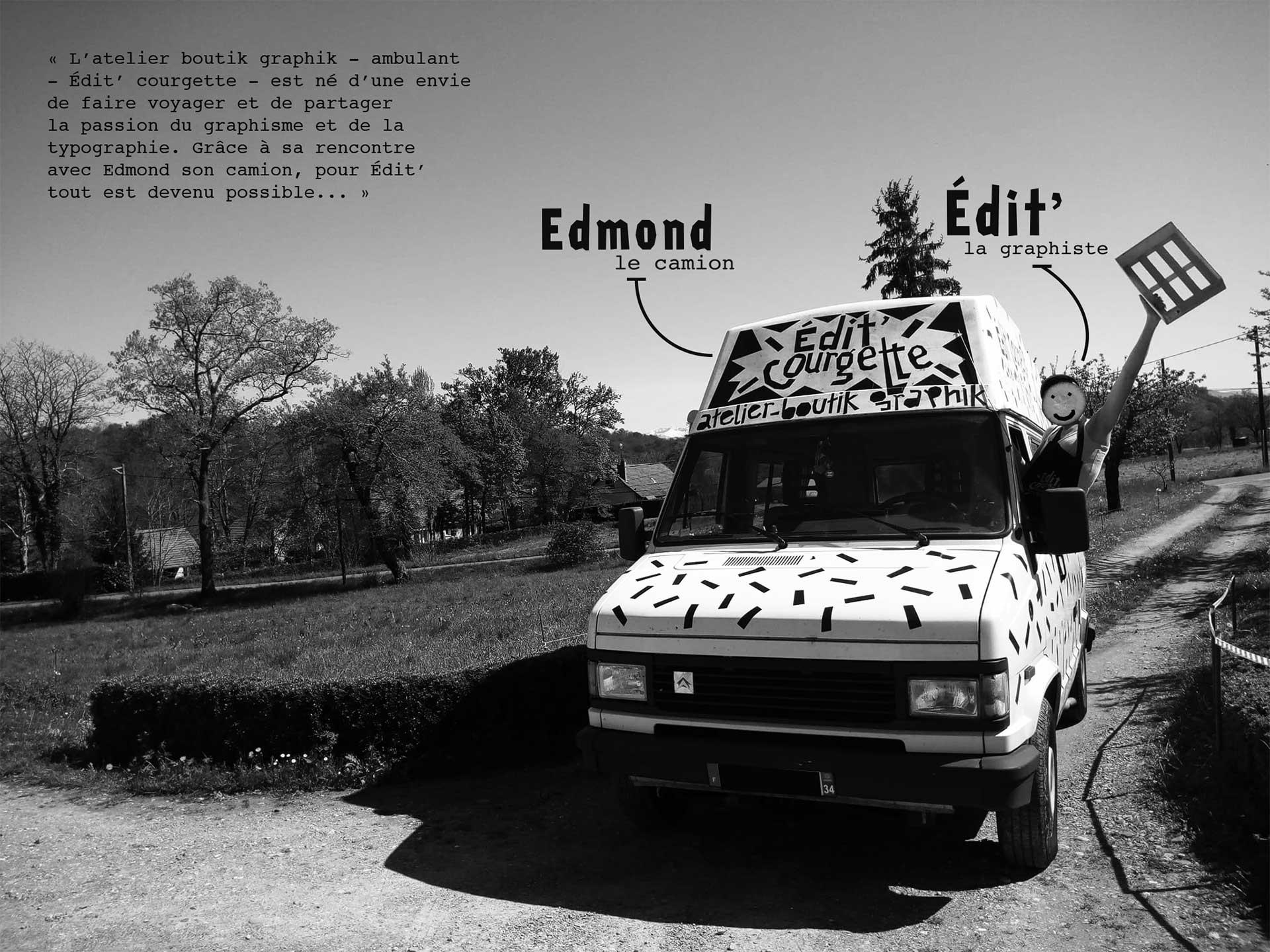 camion serigraphie Edit' Courgette servant d'atelier boutique graphique ambulant autour du graphisme et de la typographie pour des interventions en mileu soclaire et lieu culturel.
